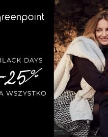GREENPOINT Black Days