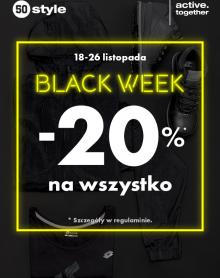 50 STYLE BLACK WEEK: 20% NA WSZYSTKO