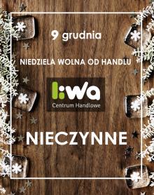 NIEDZIELA WOLNA OD HANDLU – 9 grudnia 2018 r.