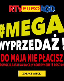 RTV EURO AGD MEGA WYPRZEDAŻ