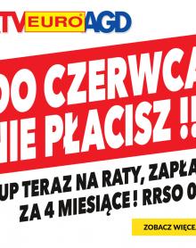 RTV EURO AGD DO CZERWCA NIE PŁACISZ!!!